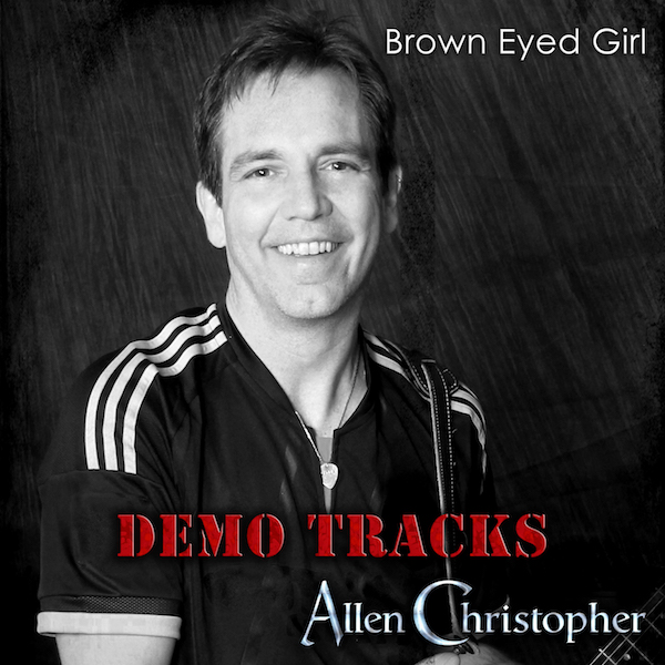 Allen Christopher: Brown Eyed Girl